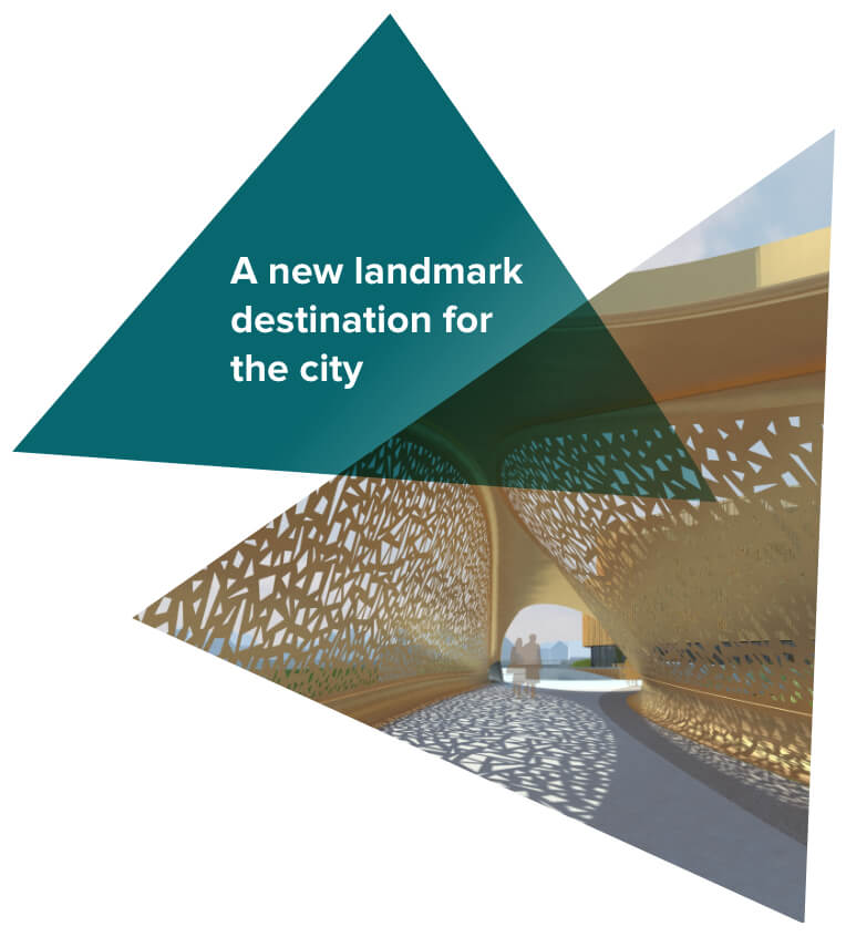 A new landmark destination for the city